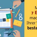 Mit diesen 7 Elementen machen Sie aus Ihrer Website einen Kunden-Magneten